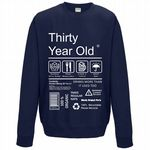 Funny 30 Year Old Package Care Label Instructions Motif 30th Birthday gift Men's Sweatshirt Jumper